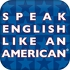 Speak English Like An American APK